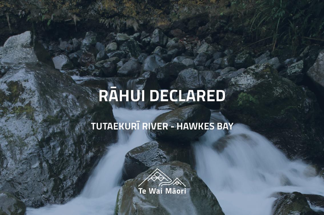 Rāhui declared – Tutaekurī River – Hawkes Bay