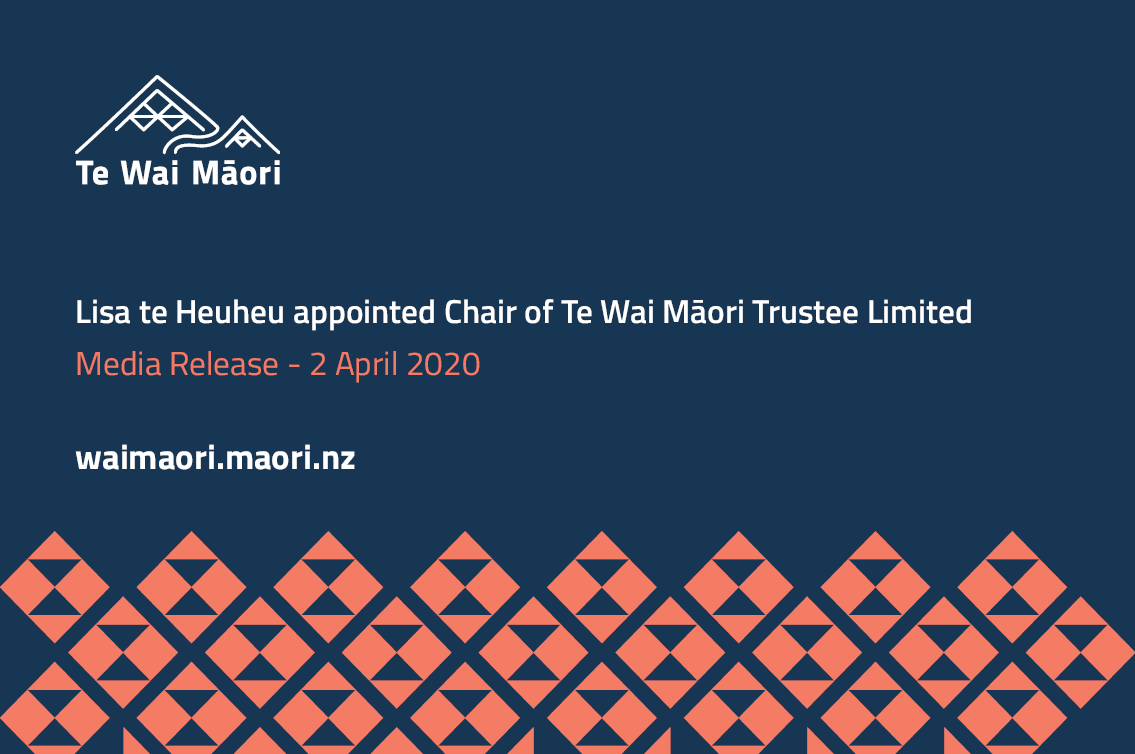 Lisa Te Heuheu Appointed As Chair Of Te Wai Māori Trustee Limited
