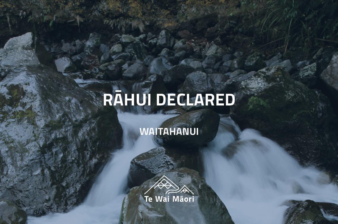 Rāhui on Waitahanui awa